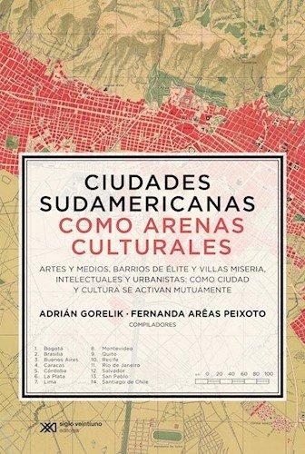 9789876296397: Ciudades sudamericanas como arenas culturales