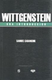Wittgenstein. Una introducción: Samuel Cabanchik