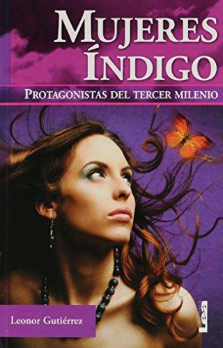 9789876340342: Mujeres indigo: Protagonistas del tercer milenio (Armonia) (Spanish Edition)