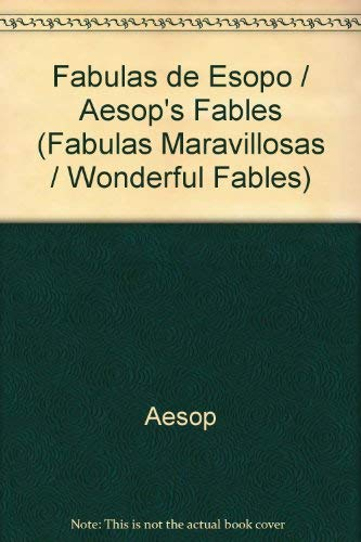 9789876340595: Fabulas de Esopo / Aesop's Fables (Fabulas Maravillosas / Wonderful Fables) (Spanish Edition)