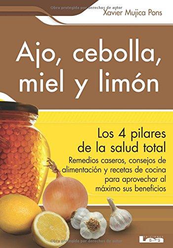 9789876340779: Ajo, cebolla, miel y limon / Garlic, Onion, Honey and Lemon (Spanish Edition)