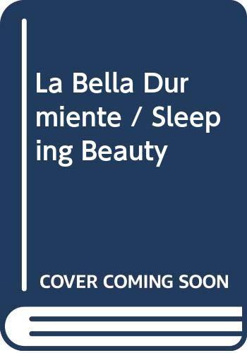 9789876340861: La Bella Durmiente / Sleeping Beauty (Spanish Edition)