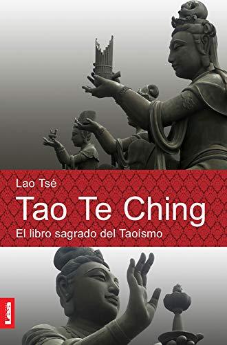 Tao te ching: El libro sagrado del: Lao TsÃ