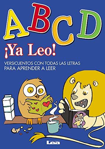 9789876341325: YA Leo! - ABCD: Versicuentos Con Todas Las Letras Para Aprender a Leer (Versicuentos/Rhyme Stories)