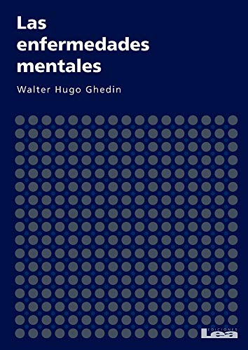 9789876341448: Las enfermedades mentales (Psicologia y counseling / Psychology and Counseling) (Spanish Edition)
