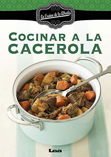9789876342483: Cocinar a la Cacerola
