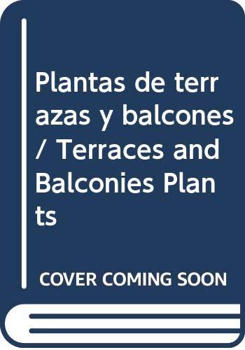 9789876343077: Plantas de terrazas y balcones / Terraces and Balconies Plants (Spanish Edition)