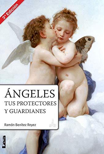 9789876344241: Ángeles, tus protectores y guardianes (Spanish Edition)