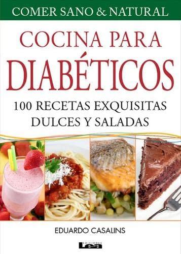 9789876344401: Cocina para diabéticos 8° ed: 100 recetas exquisitas dulces y saladas (Spanish Edition)