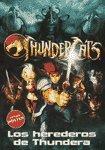 9789876344555: Los herederos de Thundera / The heirs of Thundera (Thundercats) (Spanish Edition)
