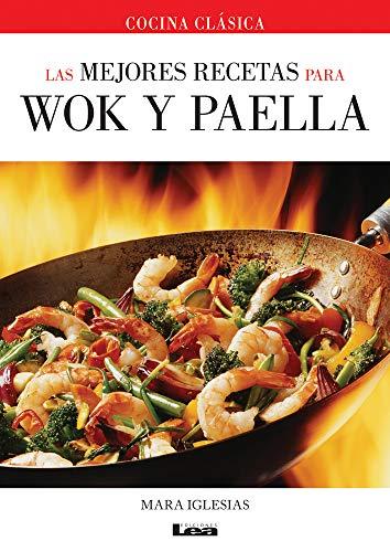 9789876348744: Las mejores recetas para wok y paella (Spanish Edition)