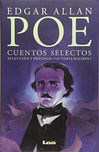 Cuentos Selectos: Edgar Allan Poe: Edgar Allan Poe