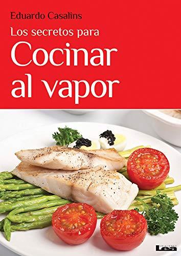 9789876349123: Los secretos para cocinar al vapor (Spanish Edition)