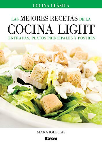 9789876349130: Las mejores recetas de la cocina light (Spanish Edition)