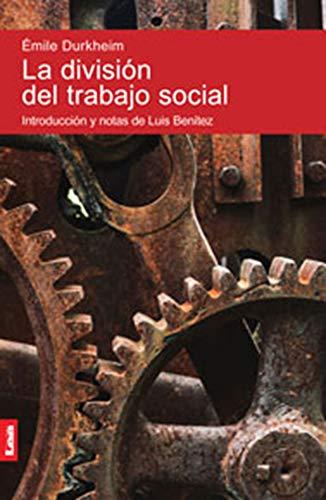 9789876349987: La división del trabajo social (Spanish Edition)