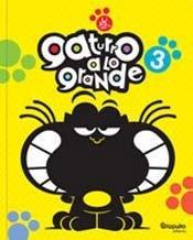 GATURRO A LO GRANDE 3 (Spanish Edition): NIK