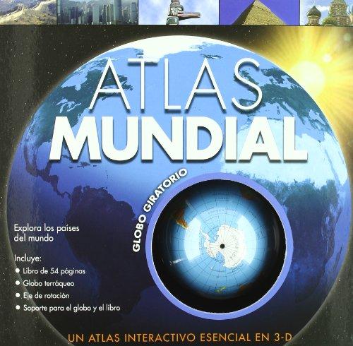 9789876370639: ATLAS MUNDIAL.GLOBO GIRATORIO (3D)