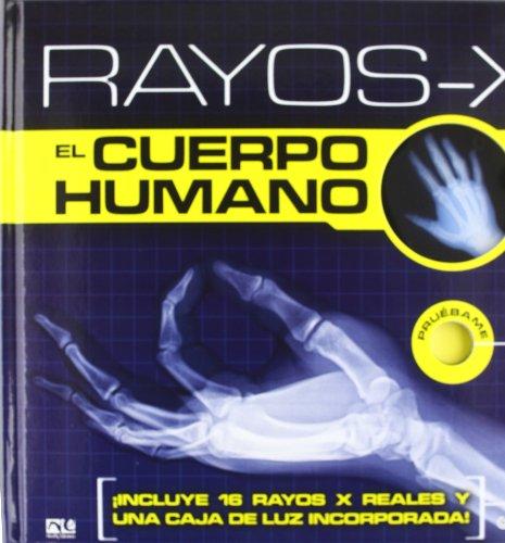 9789876370868: RAYOS X-EL CUERPO HUMANO.CATAPULTA EDITO