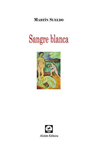 9789876464437: Sangre Blanca