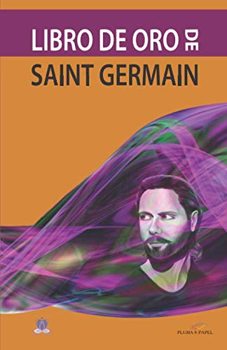 9789876481441: Libro de Oro de Saint Germain (Serie Saint Germain) (Spanish Edition)