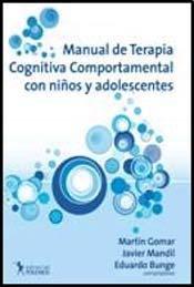 9789876490177: MANUAL DE TERAPIA COGNITIVA COMPORTAMENTAL CON NI?S Y ADOLESCENTES (Spanish Edition)