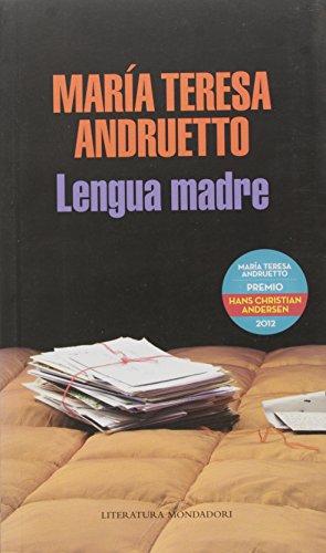Lengua Madre: Mar?a Teresa Andruetto