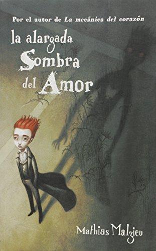 9789876580618: La Alargada Sombra Del Amor
