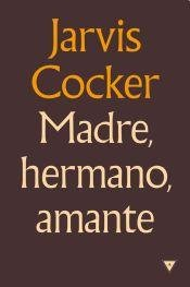 9789876581639: Madre, hermano, amante