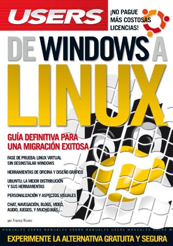 DE WINDOWS A LINUX (Spanish Edition): FRANCO RIVERO