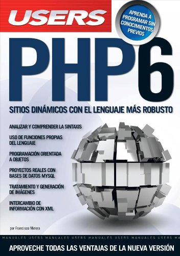 9789876630399: PHP6: Espanol, Manual Users, Manuales Users (Spanish Edition)
