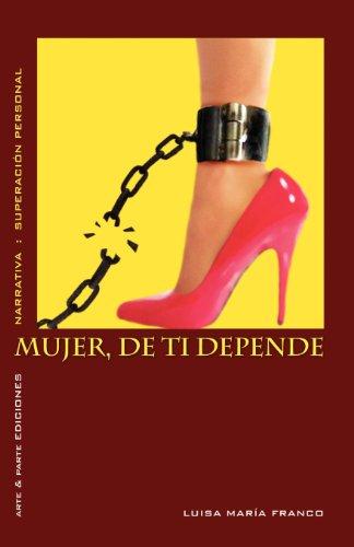 9789876650342: Mujer, de Ti Depende