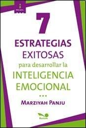 9789876670302: 7 estrategias exitosas para desarrollar la inteligencia emocional / 7 Successful Strategies to Promote Emotional Intelligence in the Classroom (Ideas Para / Ideas for) (Spanish Edition)