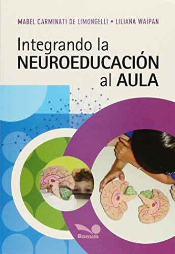 9789876670616: Integrando la Neuroeducación al Aula