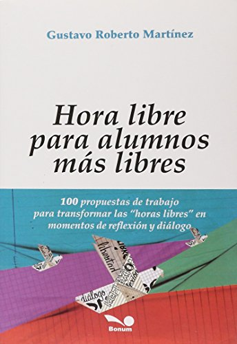 Hora libre : para alumnos más libres: GUSTAVO MARTINEZ