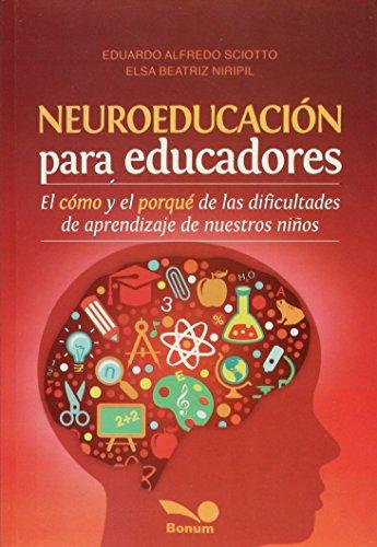 NEUROEDUCACION PARA EDUCADORES: Eduardo Alfredo Sciotto