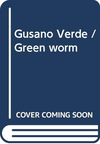 9789876681995: Gusano Verde / Green worm (Spanish Edition)
