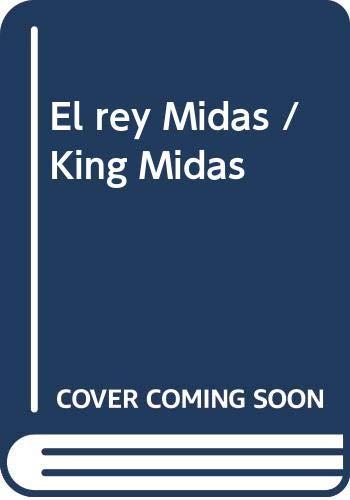 9789876682442: El rey Midas / King Midas (Spanish Edition)