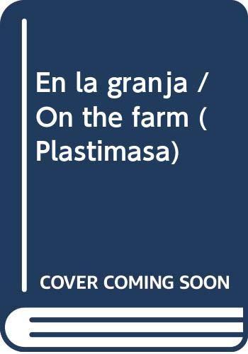 9789876683708: En la granja / On the farm (Plastimasa) (Spanish Edition)