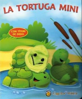9789876684101: La tortuga mini / The mini turtle (Mini Titere)