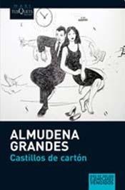 CASTILLOS DE CARTON (B) (Spanish Edition): GRANDES ALMUDENA