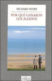 9789876700566: POR QUE GANARON LOS ALIADOS (Spanish Edition)
