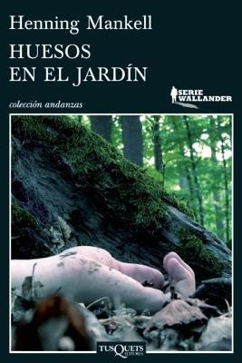 9789876701938: HUESOS EN EL JARDIN Serie Wallander