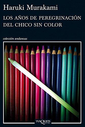 9789876701952: LOS AÑOS DE PEREGRINACION DEL CHICO SIN COLOR