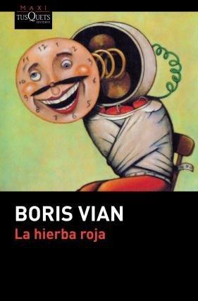 9789876703260: La Hierba Roja