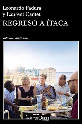 Regreso A Itaca: Leonardo Padura