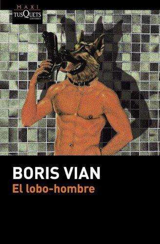 Lobo - Hombre El (B: BORIS VIAN