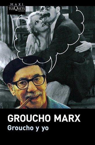 Groucho Y Yo: Marx Groucho