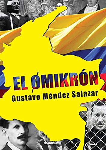 El Omikron: El Omikron (Spanish Edition): Mendez, Gustavo