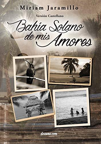 Bahía Solano de mis amores: Jaramillo, Miriam