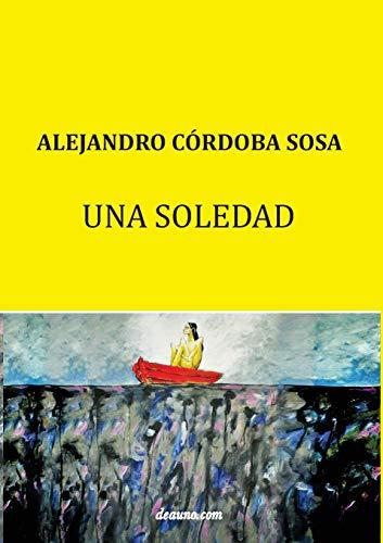 Una soledad: Córdoba Sosa, Alejandro